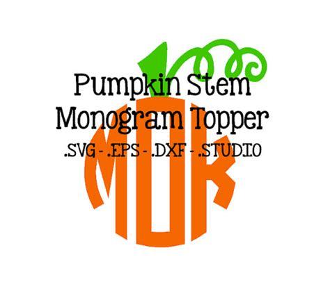 pumpkin stem monogram topper pumpkin stem svg pumpkin stem