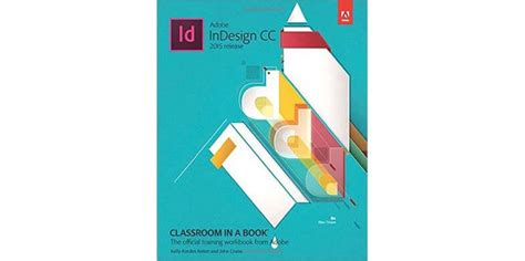 adobe indesign cc classroom in a book 2018 release books 10 must read books for designers in 2016