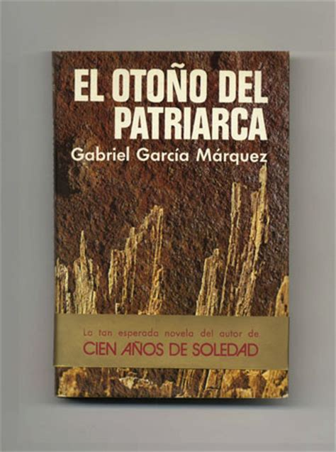 el otono del patriarca el oto 241 o del patriarca later translated into the autumn of the patriarch gabriel garc 237 a