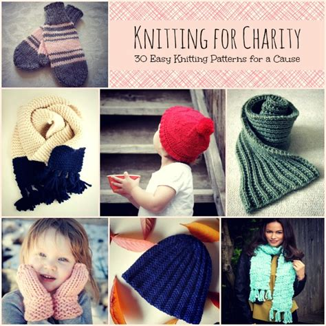 knit for charity knitting for charity 30 easy knitting projects for a