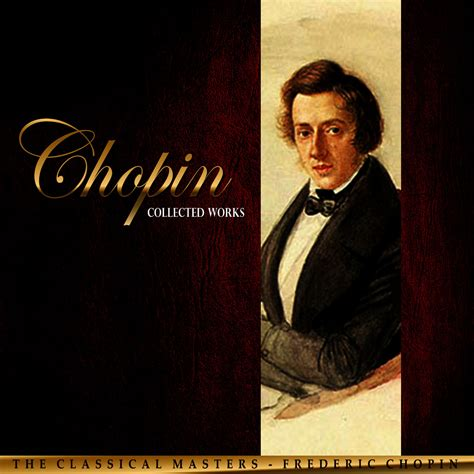 chopin the best tidal listen to the best of frederic chopin on tidal
