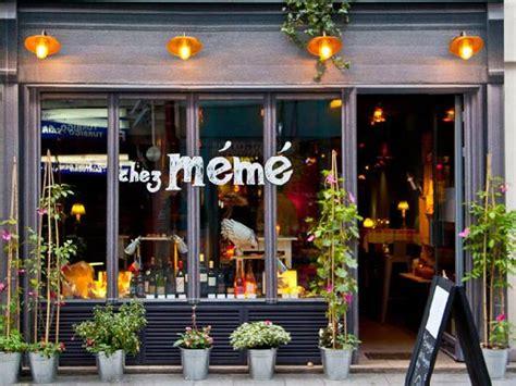Chez Meme - chez m 233 m 233 paris 124 rue saint denis op 233 ra bourse
