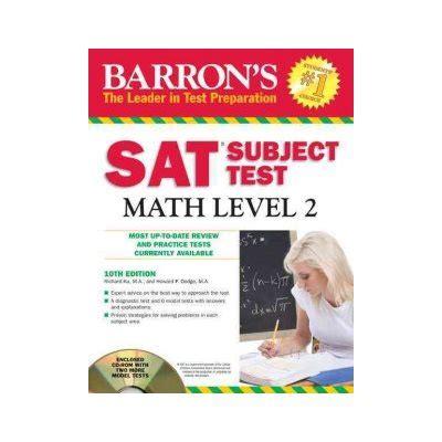 barron s sat subject test math level 2 12th edition barron s sat subject test math level 2