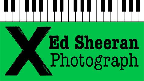 ed sheeran photograph ed sheeran photograph piano cover youtube