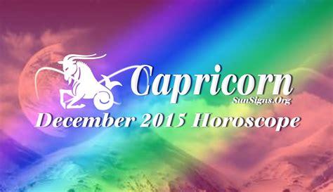 december 2015 capricorn monthly horoscope sun signs