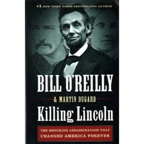 bill o reilly killing lincoln pin by chelsea porter on amazing books