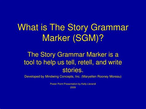 Ppt What Is The Story Grammar Marker Sgm Powerpoint What Is A Tale Powerpoint