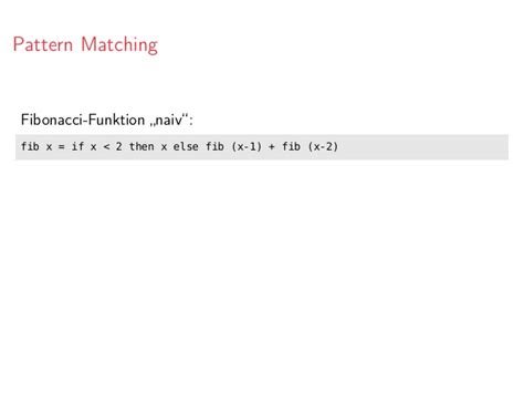 pattern matching tuples haskell einf 252 hrung in die funktionale programmierung