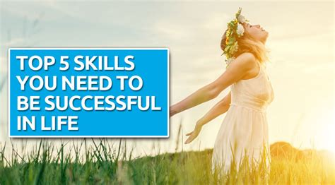 5 Skills You Need by Top 5 Skills You Need To Be Successful In Academic