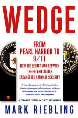 breaking cover my secret in the cia and what it taught me about what s worth fighting for books wedge the secret war between the fbi and cia