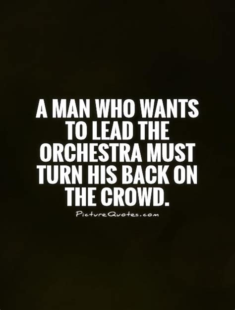 how to turn on your man in the bedroom orchestra quotes orchestra sayings orchestra picture