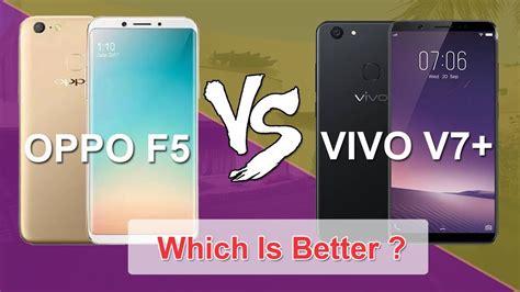 Vivo V7 V7 Plus Garansi Resmi oppo f5 vs vivo v7 plus comparison which is better