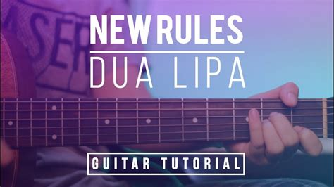 dua lipa new rules chords new rules dua lipa guitar tutorial lesson melody tab