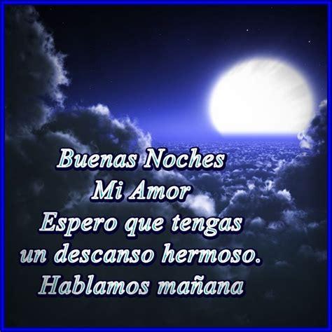imagenes bonitas de buenas noches mi amor frases de buenas noches amor