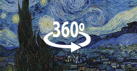 Starry Nights gogh s starry night in 360 degrees