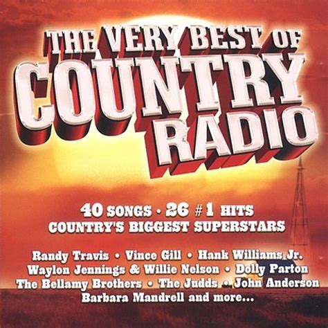 best cd radio the best of country radio various artists songs