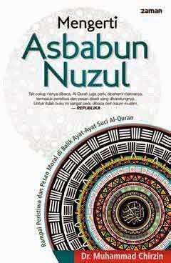 Rahasia Nikmatnya Menghafal Al Quran New perlunya memahami asbabun nuzul al quran hidayatullah