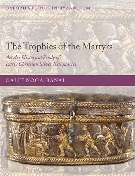katharine capsella galit noga banai the trophies of the martyrs an bookos