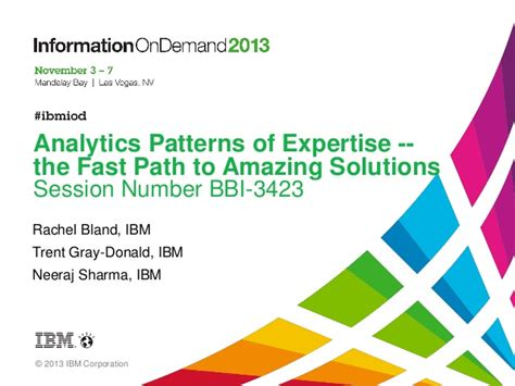 the amazing solutions iod session 3423 analytics patterns of expertise the fast