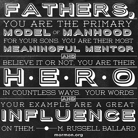 lds fathers day quotes model of manhood