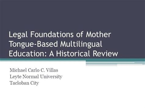 thesis about mother tongue based education legal foundations of mother tongue based multilingual