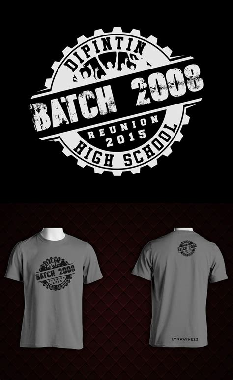 design t shirt batch the design is about our high school class batch reunion