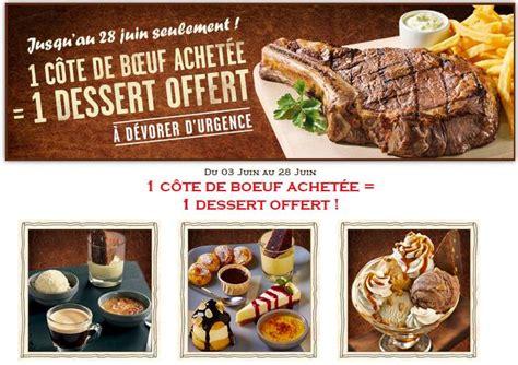 Code Promo Buffalo Grill by Buffalo Grill 1 Une C 244 Te De Bœuf Achet 233 E 1 Dessert Gratuit