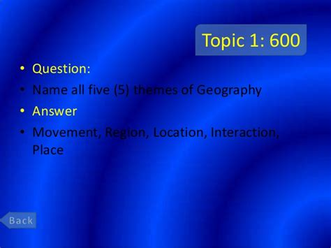 5 themes of geography jeopardy final exam review jeopardy world history