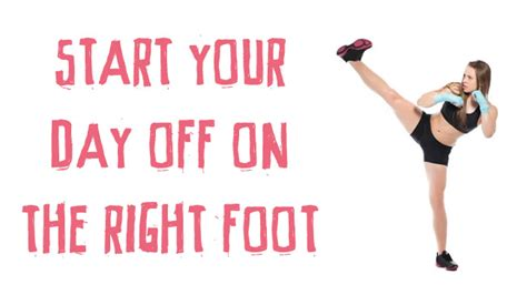 Starting Your Day With The Right Shoes by Start Your Day On The Right Foot Emily