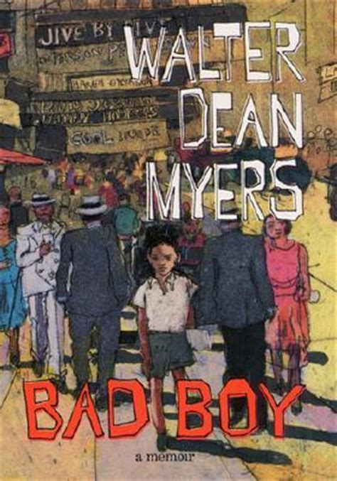 saving mel a bad boy books bad boy a memoir by walter dean myers reviews