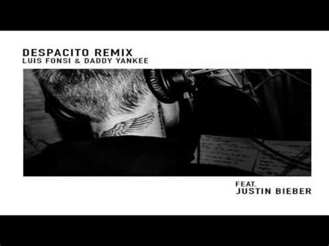 download mp3 despacito remix ft justin bieber letra despacito remix justin bieber ft luis fonsi y
