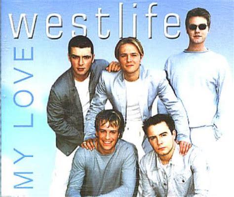 download lagu westlife my love teguh s blog umum westlife my love lirik terjemahan