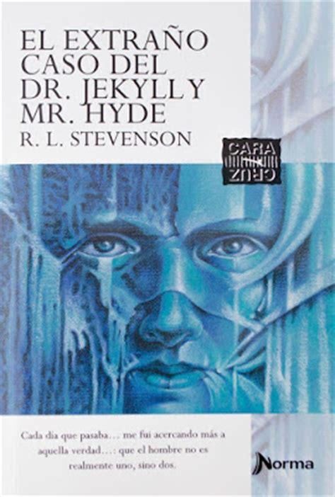 libro el extrao caso del queremos hablar de libros rese 241 a el extra 241 o caso del dr jekyll y mr hyde robert louis