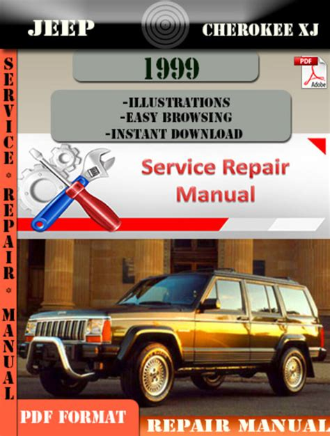 car maintenance manuals 1999 jeep grand cherokee parental controls jeep cherokee xj 1999 digital service repair manual download manu