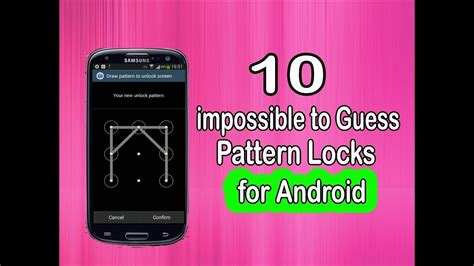 pattern lock guess 10 impossible to guess pattern locks for android android