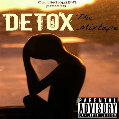 Detox Bay Area by Bay Area Compass New Detox Mixtape By Cuddie C