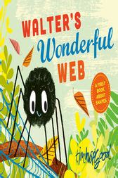 walter s wonderful web ebook by tim hopgood 9781466896154