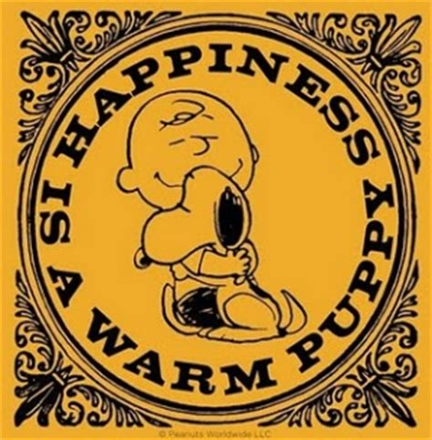 happiness is a warm puppy do you need a warm puppy live intentionally