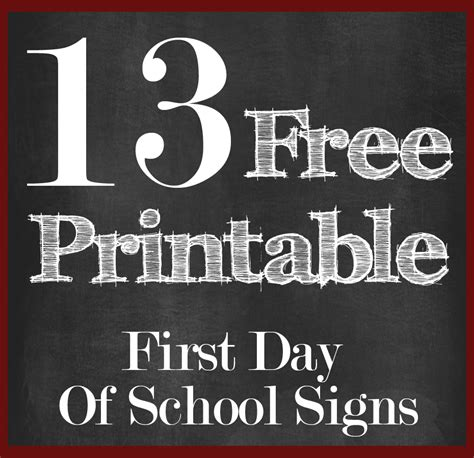 first day of school first day of school sign printable