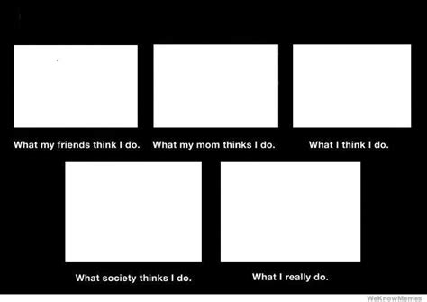 what people think i do blank blank template imgflip