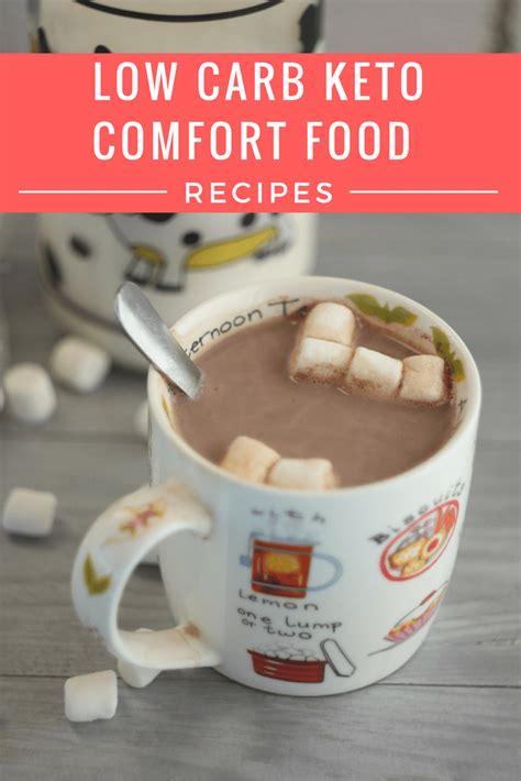 carb free comfort food low carb keto comfort food recipes