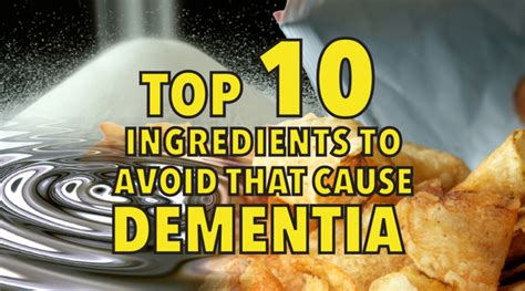 10 Ingredients To Avoid In Your Food by Sanitas Top 10 Ingredients To Avoid That Cause Dementia
