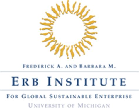 Of Michigan Sustainability Mba by Of Michigan Erb Institute For Global