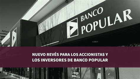 banco popular accionistas nuevo rev 233 s para los accionistas y los inversores de banco