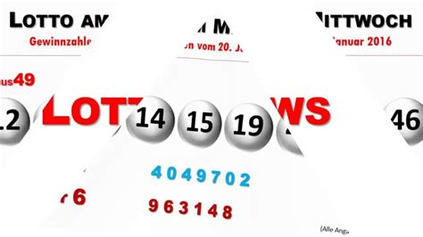 lotto am mittwoch wann lottozahlen vom lotto am mittwoch 20 01 2016