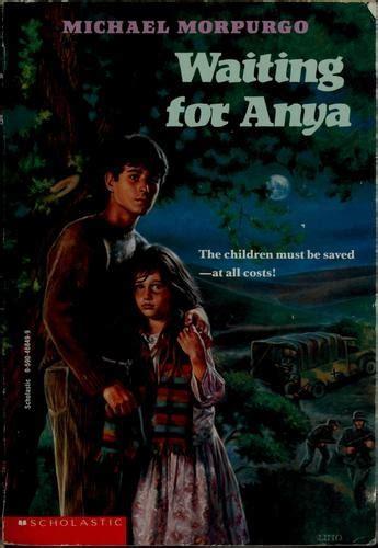 waiting for anya waiting for anya by michael morpurgo books i ve read