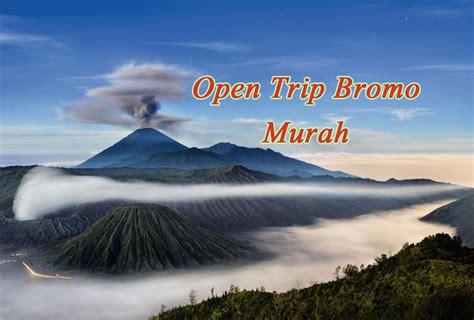 Paket Open Trip Bromo paket open trip bromo murah pesona wisata malang