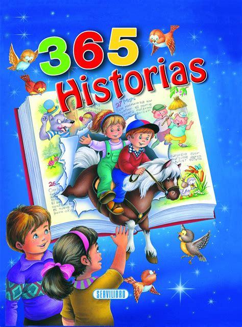 libro cuentos para 365 dias libros de lectura cuentos f 225 bulas y adivinanzas libros servilibro ediciones 365 historias