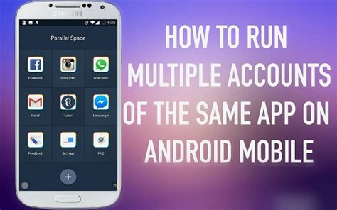 how to on android without app how to run accounts of same app on android without root
