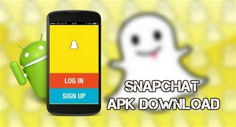 snapchat version apk snapchat apk for android app
